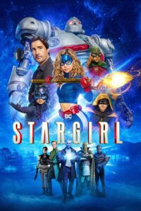 Stargirl – Season 1 Episode 1 – 4 [Series]