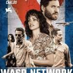 Movie: Wasp Network (2019)