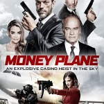 Movie: Money Plane (2020)