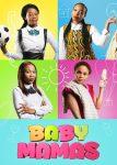 DOWNLOAD: Baby Mamas – SA Movie
