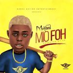 MP3: Mohbad – Mi O Foh