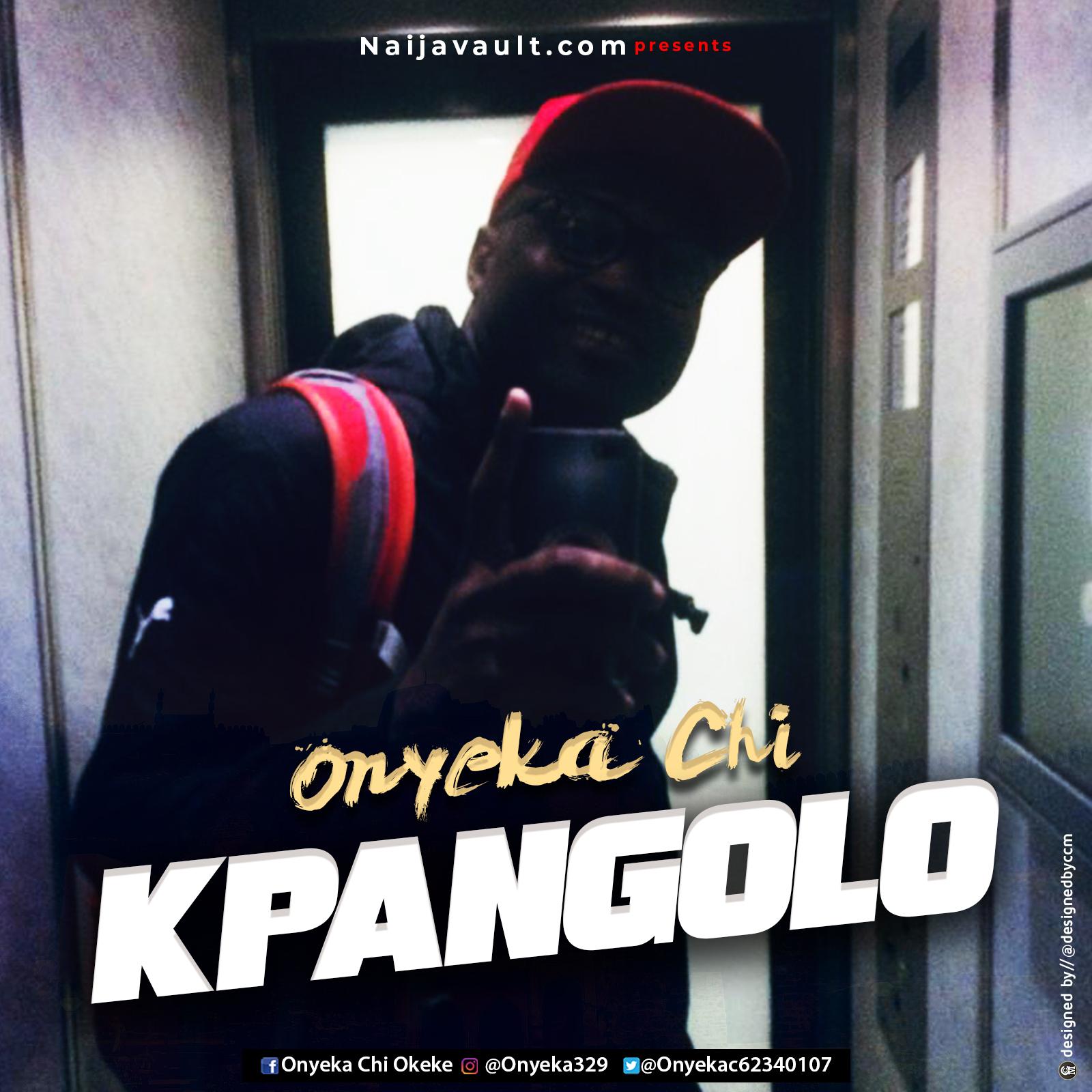 Onyeka Chi Kpangolo mp3 download