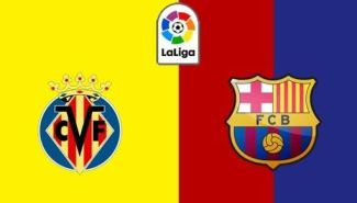 Watch Live: Villarreal Vs Barcelona (Stream Now)