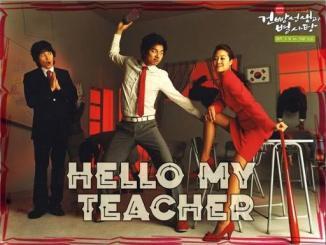 COMPLETE: Hello My Teacher Season 01 Episode 01 – 16 [Korean Series]