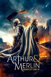 Movie: Arthur & Merlin: Knights of Camelot (2020)