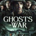 Movie: Ghosts of War (2020)