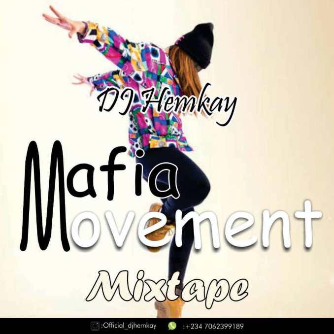 DJ HemKay Mafia Movement mix