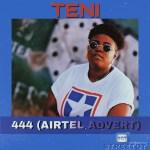 Teni 444 (Airtel Advert) mp3