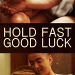 Hold Fast, Good Luck (2020) mp4 download