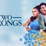 DOWNLOAD: Two Wrongs – Nollywood Movie