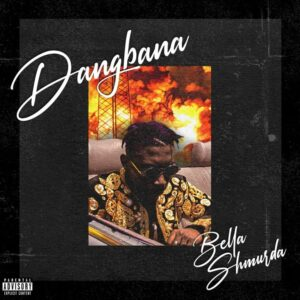 Bella Shmurda Dangbana Orisa mp3 download