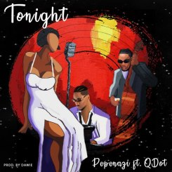 MP3: Pepenazi Ft. Qdot – Tonight