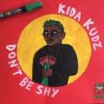 MP3: Kida kudz – Don't Be Shy