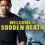 Movie: Welcome to Sudden Death (2020)