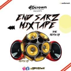 MIXTAPE: DJ DCrown – End Sarz Mix