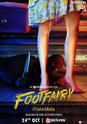 Footfairy (2020) – Bollywood Movie