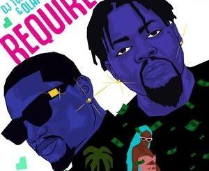 DJ Tunez Ft Olamide – Require