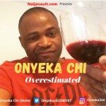 Onyeka Chi Overestimated