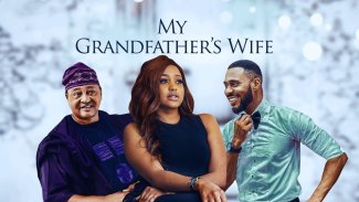 DOWNLOAD: My Grandfather's Wife – Nollywood Movie