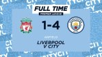DOWNLOAD: Liverpool 1 – 4 Manchester City Highlights
