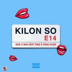 MP3: Badboy Timz ft. Kida Kudz – Kilon So