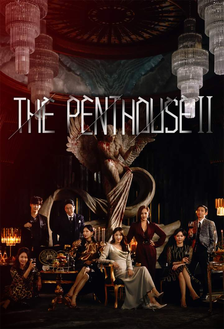 DOWNLOAD: Penthouse (2021) Season 2 Episode 1 – 2 [Korean ...