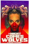 Movie: At Night Comes Wolves (2021)