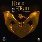 MP3: Kcee Ft. Peruzzi – Hold Me Tight