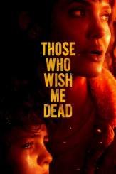 Movie: Those Who Wish Me Dead (2021)