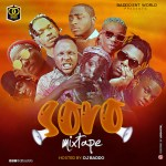 [Mixtape] DJ Baddo – Soro Latest 2021 Mix