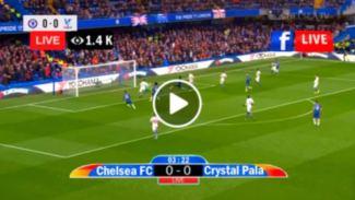 LIVE STREAM: Chelsea Vs Crystal Palace [PREMIER LEAGUE] Watch Now