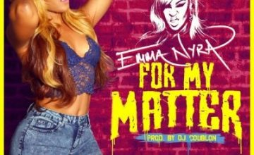 Emma Nyra – For My Matter
