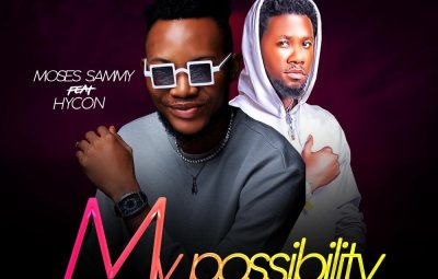 Moses Sammy ft. Hycon - My Possibility