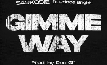 Sarkodie ft. Prince Bright (Buk Bak) – Gimme Way