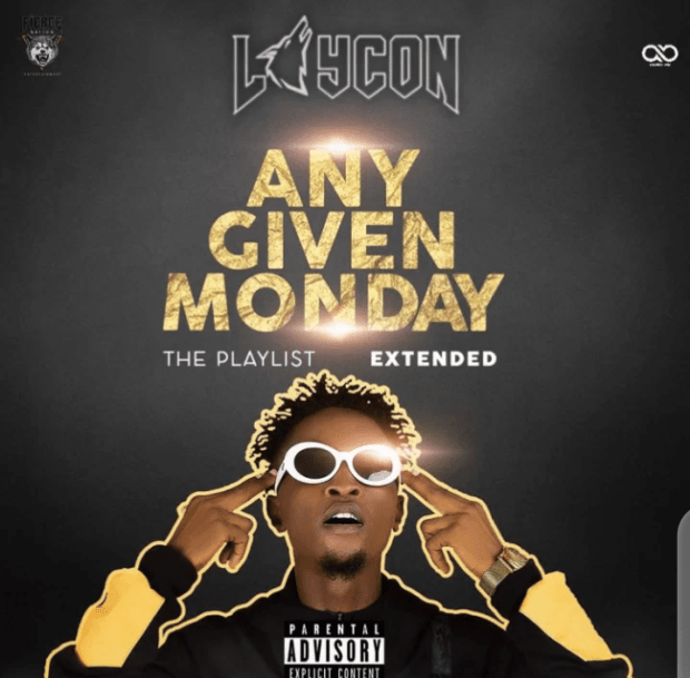 FULL EP: Laycon – Any Given Monday (The Playlist)