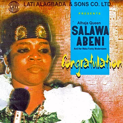 Queen Salawa Abeni – Gentle Lady