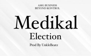 Medikal – Election