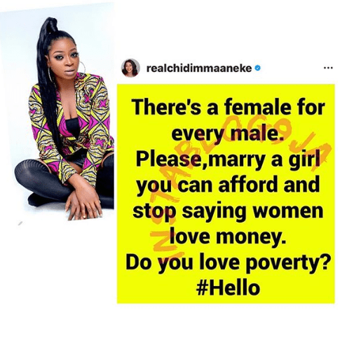 Chidinma: Stop Saying Women Love Money, Marry the one you can Afford