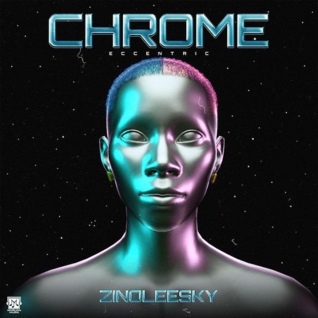 """FINALLY!!! Zinoleesky Is Set To Drop His Debut EP Titled """"Chrome"""" – Perfect Timing Or Too Late?"""