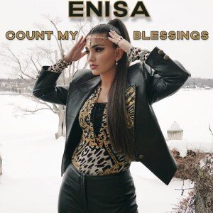 Enisa – Count My Blessings