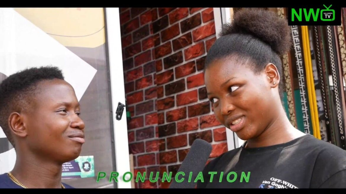 NaijawideTV Vox-Pop: See How Nigerians Spelt Orgasm, Pronunciation & Chauffeur (The Last Part Will Crack Your Ribs)