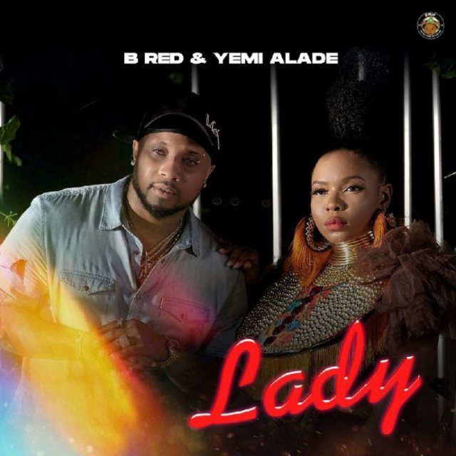B Red ft. Yemi Alade – Lady