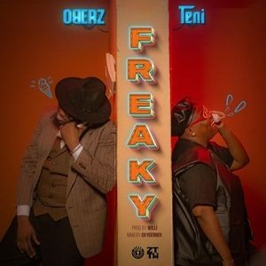 Mp3 download: Oberz - Freaky Ft. Teni