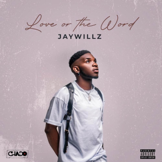 Jaywillz - Love Or The Word EP (Album)