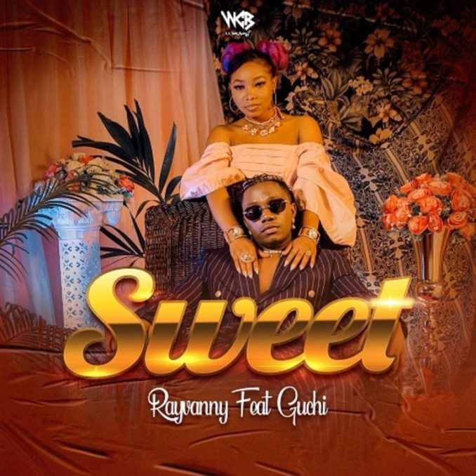 Mp3 download: Rayvanny - Sweet ft. Guchi