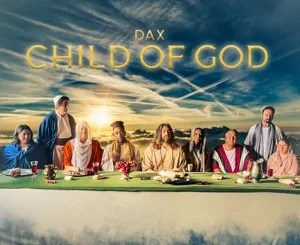 Mp3 download + : Dax - Child Of God