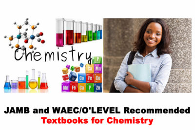2021 JAMB and WAEC/O'LEVEL Recommended Textbooks For Chemistry