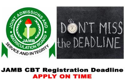JAMB CBT Examination Registration Deadline for 2021/2022 Academic Session | CHECK NOW