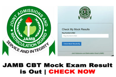 Is the JAMB CBT Mock Exam Result for 2020/2021 Academic Session Out? CHECK NOW
