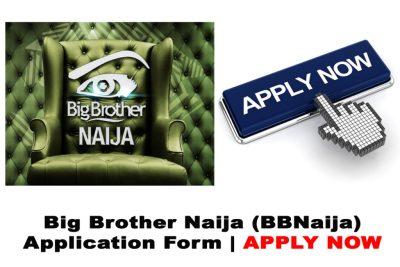 Big Brother Naija (BBNaija) Season 6 2021 Application Form Requirements & How to Apply